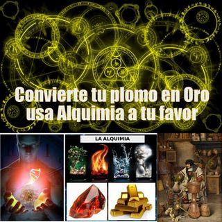 #154 Alquimia, la Naturaleza de las Cosas, úsala a tu favor (Podcast)
