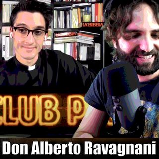 Tra scienza e fede - Chiacchierata con Don Alberto Ravagnani