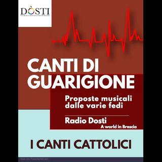 Canti di Guarigione #4 - Canti Cattolici - 27/04/2020