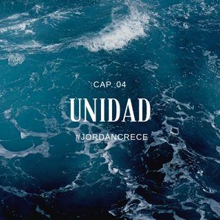 UNIDAD | Jordán Crece, Cap. 04 | Ps. Emmanuel Contreras & María López