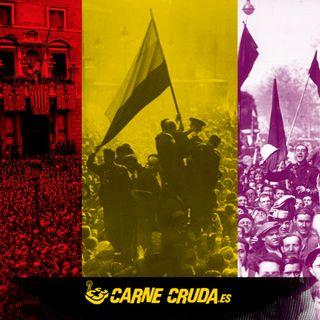 La 2ª República y la España que pudo ser (CARNE CRUDA #852)