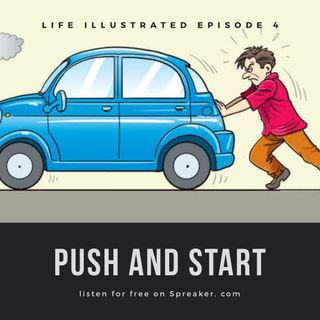 EPISODE 4 Push and Start