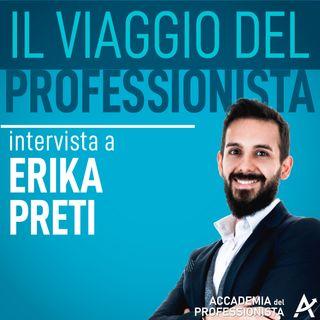 04 - Come le passioni possono aiutarti a rendere diversi i professionisti Intervista ad Erika Preti