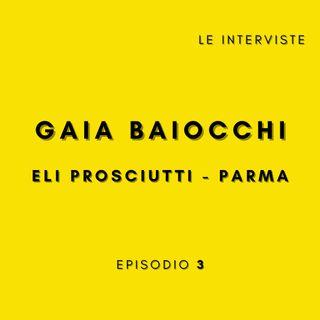 Intervista a Gaia Baiocchi - 24 anni e proprietaria di EliProsciutti