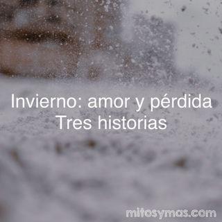 Invierno: amor y pérdida. Tres historias.
