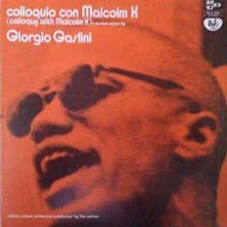 Gli Zii di Ramses : Giorgio Gaslini - Coloquio con Malcom X
