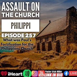 Ep 257 Assault On church Of The Philippians: Recap Philppians 3: (1-3)