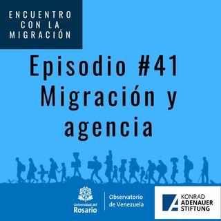 Migración y agencia