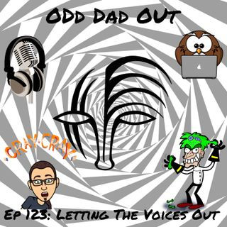 Letting The Voices Out: ODO 123
