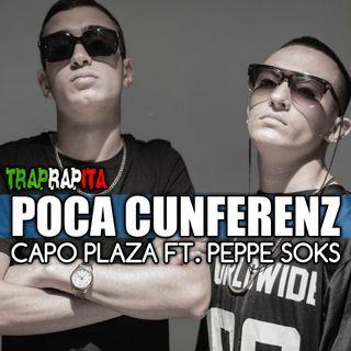 Capo Plaza e Peppe Soks - Poca cunferenz