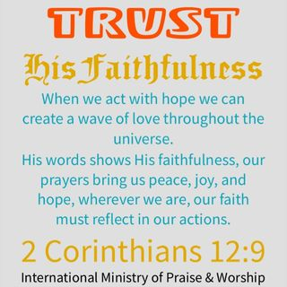 trust God faithfulness in Our weakness