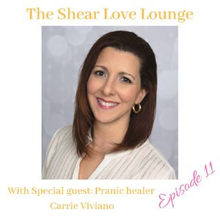 Episode 11: Special guest Pranic healer Carrie Vivano