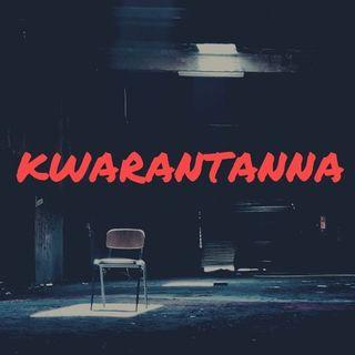 00 KWARANTANNA - Intro