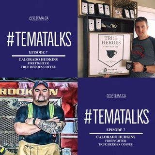 #TemaTalks Episode 7: Calorado Hudkins