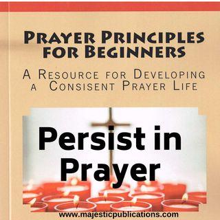E7: Persist in Prayer
