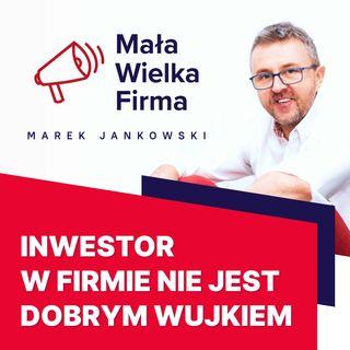 249: Inwestor w firmie – Lech Kaniuk