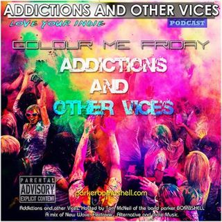 Addictions and Other Vices 192 - Colour Me Friday