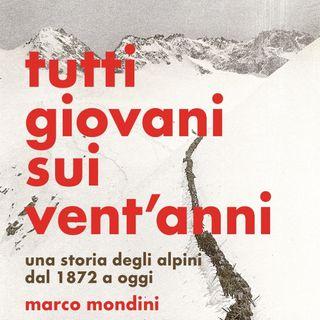 """Marco Mondini """"Tutti giovani sui vent'anni"""""""