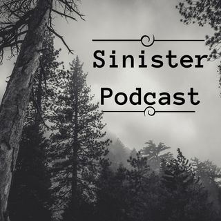 The Sinister Podcast | Creepy Stories