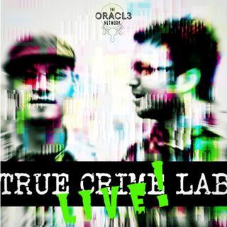 True Crime Lab LIVE! - David BARKowitz (Part 2)
