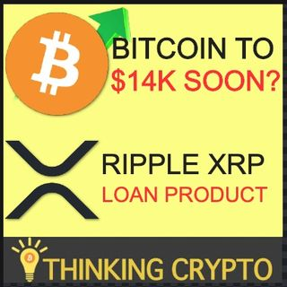 BITCOIN To $14K Soon? Ripple XRP Loans - Arab Monetary Fund XRP Liquidity - DeFi BTC Derivatives Product