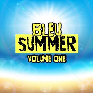 Bleu SUMMER volume one
