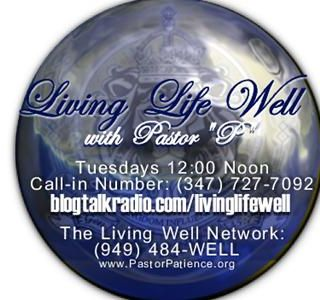 "Living Life Well With Pastor ""P"""