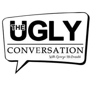 The Ugly Conversation
