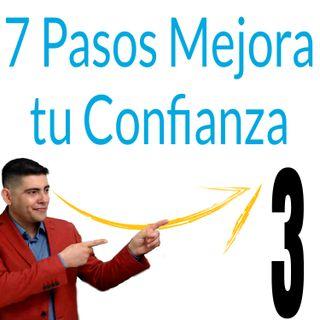 Como mejorar mi autoconfianza en 7 pasos - Episodio 3 - Liderazgo con Fabian Razo