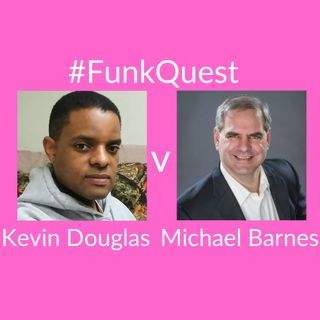 FunkQuest - Season 2 -  Episode 1 - Michael Barnes v Kevin Douglas Wright