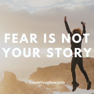 2400 Fear Is Not Your Story