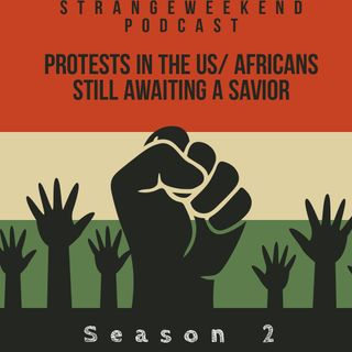 Protests in the USA/ African Man still awaiting a SAVIOR