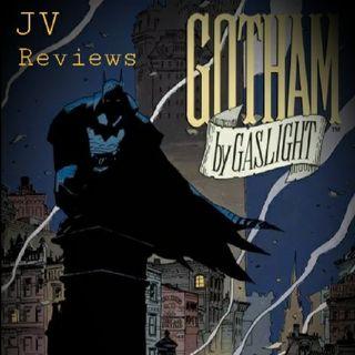 "Episode 54 - ""Batman: Gotham By Gaslight Review"" (Spoilers)"