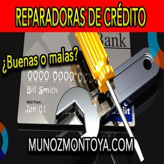 Hablemos de las reparadoras de crédito ¿son malas o son buenas?