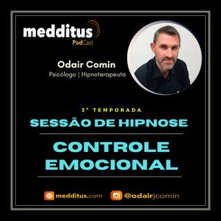 #61 | Hipnose para Controle Emocional | Odair Comin