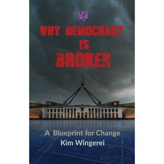 Why Democracy is Broken