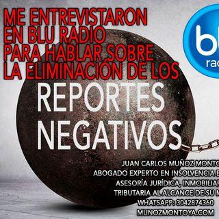 Me entrevistaron en Blu Al Derecho para hablarles de Reportes negativos