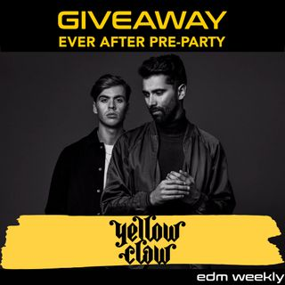 Yellow Claw Giveaway |  Episode 286