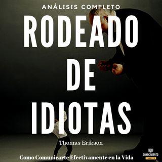 151 - Rodeado de Idiotas (Liderazgo para entender a las personas)