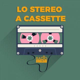 Lo stereo a cassette - Prima puntata