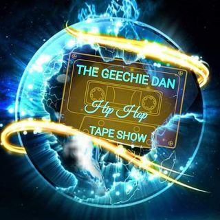 Geechie Dan Hip Hop Tape Show