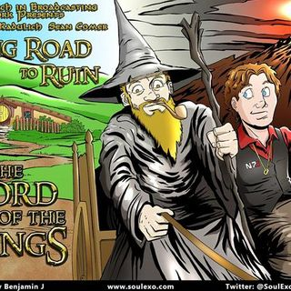 Long Road to Ruin: The Lord of the Rings Trilogy
