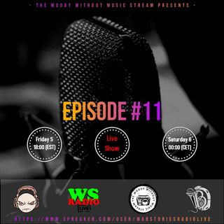 The Moody Without Music Stream EP.11 - War Stories Radio Mix