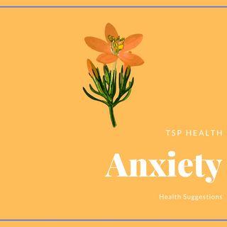 TSP Health: Anxiety