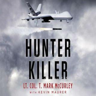 Lt Col T Mark McCurley Hunter Killer