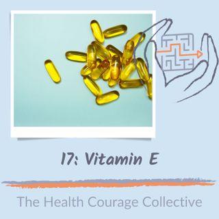 17: Vitamin E