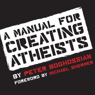 143 Creating Atheists W Peter Boghossian