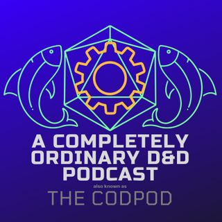 The CodPod - Episode 2 - Mismanagement and Magma