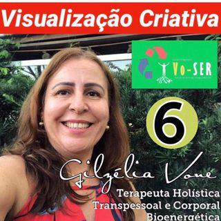 Visualização Criativa 6 por Gilzélia Vone