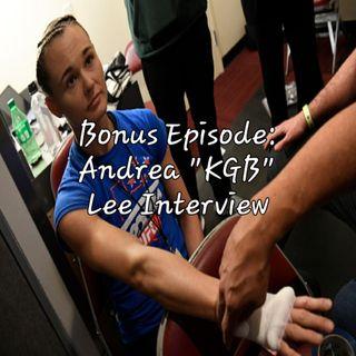 "Bonus Episode: Andrea ""KGB"" Lee Interview"
